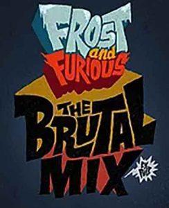 présentation Frost and Furious de PULP